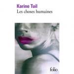 Roman, francophone, Karine Tuil, Gallimard, Folio, Jean-Pierre Longre