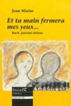 Roman, journal, musique, francophone, Jean-Sébastien Bach, Jean Miniac, Fondencre, Jean-Pierre Longre