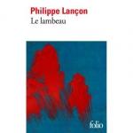 récit,autobiographie,francophone,philippe lançon,gallimard,jean-pierre longre