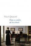 Roman, francophone, musique, Pascal Quignard, Simeon Pease Cheney, Grasset, Jean-Pierre Longre