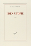 Roman, francophone, Fabrice Humbert, Gallimard, Jean-Pierre Longre