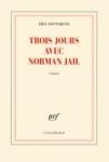 Roman, francophone, Éric Fottorino, Gallimard, Jean-Pierre Longre