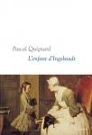essai, francophone, pascal quignard, grasset, Jean-Pierre Longre