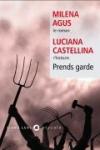 Roman, Histoire, Italie, Milena Agus, Luciana Castellina, Marianne Faurobert et Marguerite Pozzoli, Liana Levi, Jean-Pierre Longre