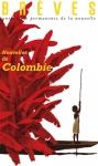 revue, nouvelle, colombie, roberto salazar morales, brèves, atelier du gué, jean-pierre longre
