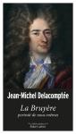 Essai, francophone, Jean-Michel Delacomptée, La Bruyère, Robert Laffont, Jean-Pierre Longre
