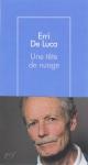 Roman, dialogue, essai, Erri De Luca, Danièle Valin, Gallimard, Jean-Pierre Longre