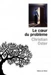 Roman, francophone, Christian Oster, Éditions de l'Olivier, Points, Jean-Pierre Longre