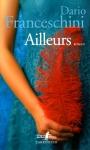 Roman, Italie, Dario Franceschini, Chantal Moiroud, Gallimard/L'arpenteur, Folio, Jean-Pierre Longre
