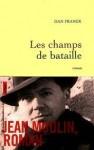 Roman, Histoire, francophone, Dan Franck, Grasset, Jean-Pierre Longre