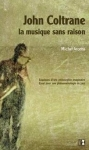 essai,musique,jazz,francophone,alain gerber,michel arcens,jean-pierre moussaron,alter ego ditions,jean-pierre longre