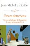 Poésie, anthologie, francophone, Jean-Michel Espitallier, Pockett, Jean-Pierre Longre