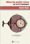 Essai, récit, poésie, aphorisme, francophone, Roumanie, Radu Bata, éditions Galimatias, Jean-Pierre Longre