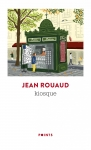 roman,autobiographie,francophone,jean rouaud,kiosque,grasset jean-pierre longre