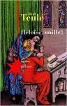 Roman, Histoire, francophone, Jean Teulé, Julliard, Jean-Pierre Longre