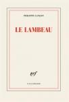 Récit, autobiographie, francophone, Philippe Lançon, Gallimard, Jean-Pierre Longre
