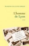 Roman, francophone, François-Guillaume Lorrain, Editions Grasset, Jean-Pierre Longre