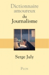 Dictionnaire, essai, francophone, journalisme, Serge July, Plon, Jean-Pierre Longre