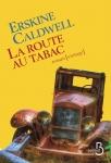 Roman, anglophone (États-Unis), Erskine Caldwell, Maurice-Edgar Coindreau, Belfond, Jean-Pierre Longre