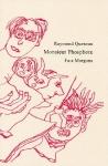 Théâtre, dessins, francophone, Raymond Queneau, Jean-Marie Queneau, Fata Morgana, Jean-Pierre Longre