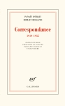 Correspondance, francophone, Roumanie, Panaït Istrati, Romain Rolland, Daniel Lérault, Jean Rière, Gallimard, Jean-Pierre Longre