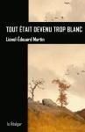 Roman, francophone, Lionel-Édouard Martin, éditions le Réalgar, Jean-Pierre Longre