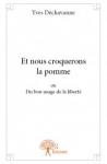 Récit, Essai, francophone, Yves Déchavanne, Edilivre, Jean-Pierre Longre