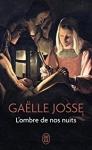 Roman, francophone, Gaëlle Josse, Les Éditions Noir sur Blanc, J'ai Lu, Jean-Pierre Longre
