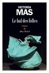 Roman, francophone, Victoria Mas, Albin Michel, Jean-Pierre Longre