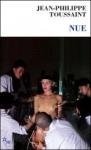 roman,francophone,jean-philippe toussaint,les éditions de minuit,jean-pierre longre