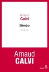 Roman, francophone, Arnaud Calvi, Le Seuil, Jean-Pierre Longre