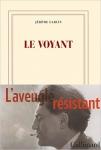 Récit, biographie, francophone, Jacques Lusseyran, Jérôme Garcin, Gallimard, Jean-Pierre Longre