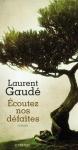 Roman, francophone, Laurent Gaudé, Actes Sud, Jean-Pierre Longre
