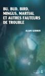 : Essai, Musique, Jazz, Alain Gerber, Alter ego éditions, Jean-Pierre Longre