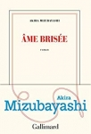 Roman, musique, francophone, Japon, Akira Mizubayashi, Gallimard, Jean-Pierre Longre