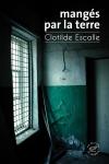 Roman, francophone, Clotilde Escalle, Les éditions du sonneur, Jean-Pierre Longre