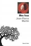 Roman, francophone, Jean-Pierre Martin, Éditions de l'Olivier, Jean-Pierre Longre