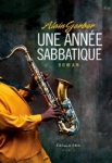 Roman, jazz, francophone, Alain Gerber, ditions de Fallois, Jean-Pierre Longre