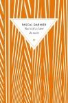 Roman, francophone, Pascal Garnier, Zulma, Jean-Pierre Longre