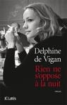 Roman, francophone, Delphine de Vigan, JC Lattès, Le livre de poche, Jean-Pierre Longre