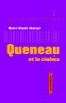 Essai, francophone, cinéma, Raymond Queneau, Marie-Claude Cherqui, Nouvelles éditions Jean-Michel Place, Jean-Pierre Longre