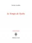 Récit, biographie, francophone, Tycho Brahe, Nicolas Cavaillès, Éditions Corti, Jean-Pierre Longre