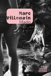 roman, francophone, marc villemain,Éditions joëlle losfeld, gallimard, jean-pierre longre