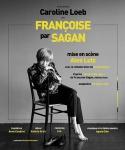 Théâtre, Françoise Sagan, Caroline Loeb, Alex Lutz, Compagnie On Peut, Théâtre Au coin de la Lune, Festival Off d'Avignon, Jean-Pierre Longre